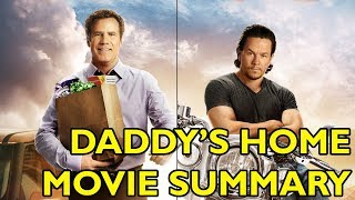 Movie Spoiler Alerts - Daddy's Home (2015) Video Summary