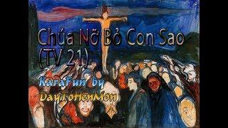 [Karaoke Beat] Thánh Vịnh 21 - Đáp Ca - Chúa Nỡ Bỏ Con Sao - Vũ Lương Thiên Phúc (Đơn Ca)