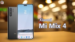 Xiaomi Mi Mix 4 Launch Date, Official Video, Price, 108MP Camera, Specs, First Look, Leaks, Features