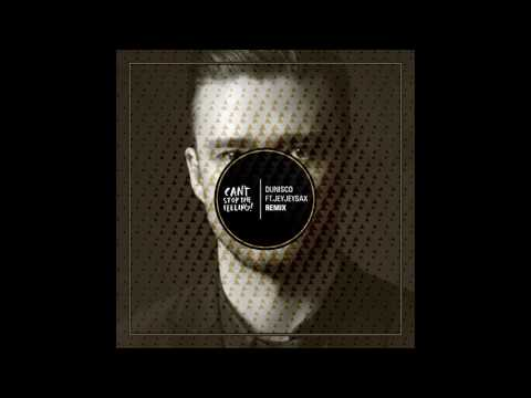 Justin Timberlake - Can't Stop The Feeling (Dunisco Ft JeyJeySax Remix) (+) Justin Timberlake - Can't Stop The Feeling (Dunisco Ft JeyJeySax Remix)