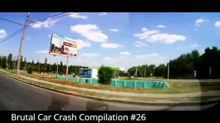 Brutal Car Crash Compilation #26 / Best Of Brutal Car Crash Compilation #2