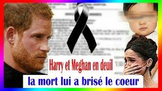 Repose en paix! Harry et Meghan Markle en deuil, la mort lui brisa le coeur