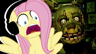 Fluttershy plays Five Nights at Freddy s 3  LOSING IT