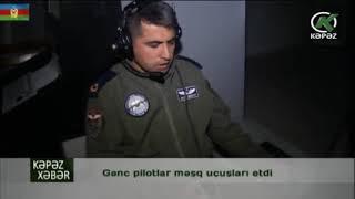 Gənc pilotlar məşq uçuşları etdi - Kəpəz TV