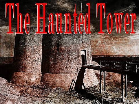 THE HAUNTED TOWER - A PARA-DOCUMENTARY