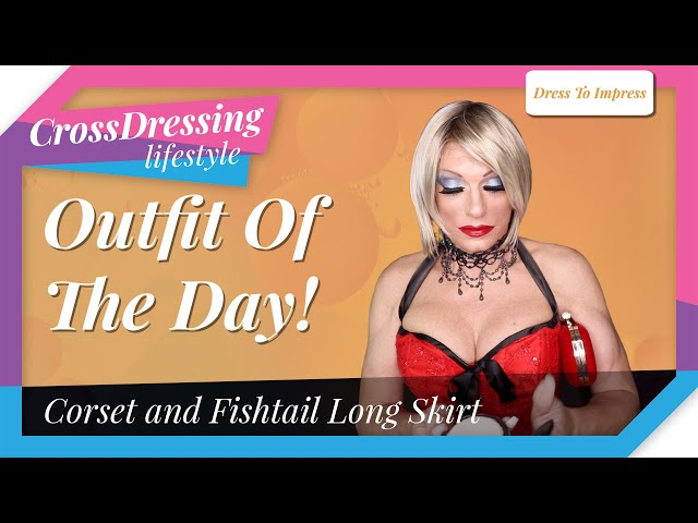 Crossdressing Outfit Of The Day halter neck red corset and fishtail skirt - dress to impress