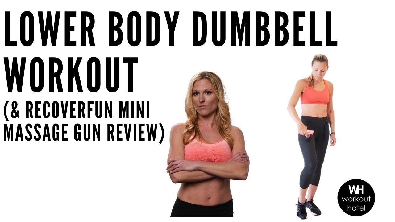 LOWER BODY DUMBBELL WORKOUT + (RECOVERFUN) Massage Gun