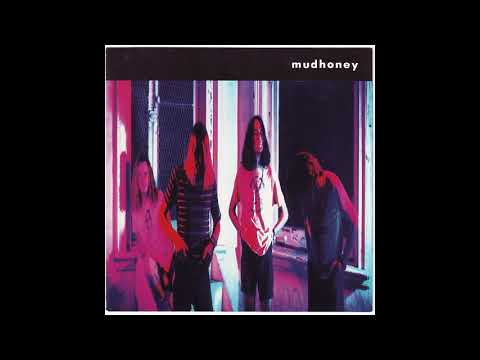 Mudhoney - Mudhoney (Full Album) [HQ]