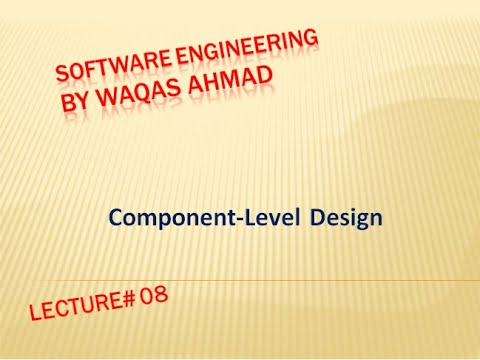 Lecture 8 Component Level Design In Software Engineering Component Design Principles Youtube
