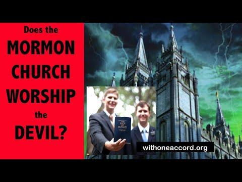 DOES THE MORMON CHURCH WORSHIP THE DEVIL?