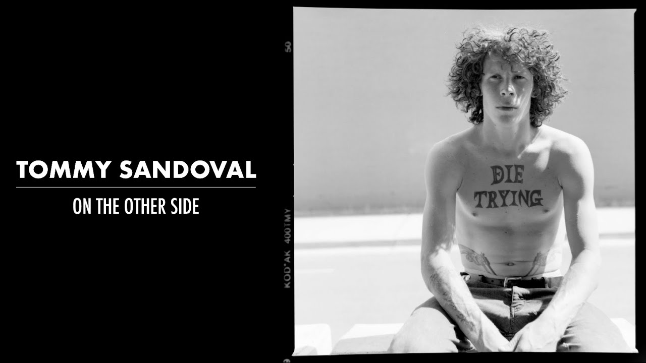 Tommy Sandoval - On the Other Side