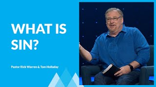 What Is Sin? with Rick Warren & Tom Holladay