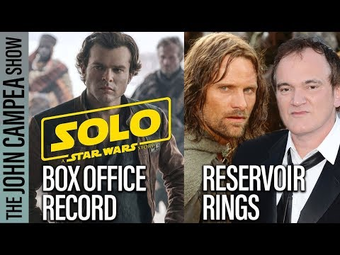 Solo To Break Box Office Record, Tarantino Almost Replaced Jackson On Rings - TJCS
