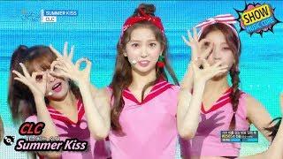 HOT CLC - Summer Kiss  -   Show Music core 20170819