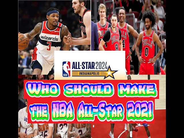 Who should make the NBA All Star 2021
