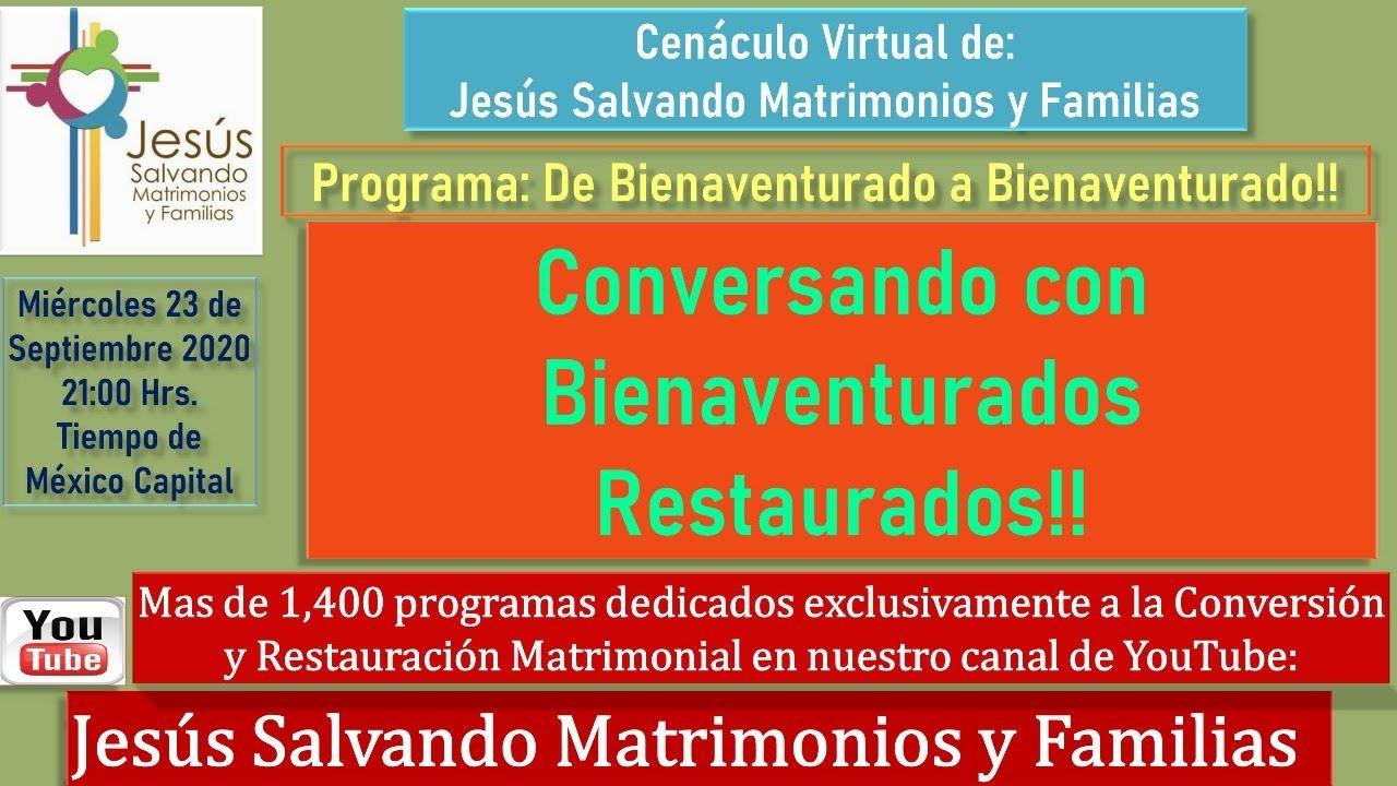 Conversando con Bienaventurados  Restaurados!! Bienaventurado a Bienaventurado.