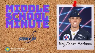 United States Air Force Thunderbirds Maj. Jason Markzon - Middle School Minute