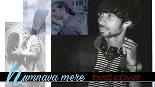 Humnava Mere || Cover by Chirag Hariyani || Jubin Nautiyal | T-series | whats app status | 2018 song