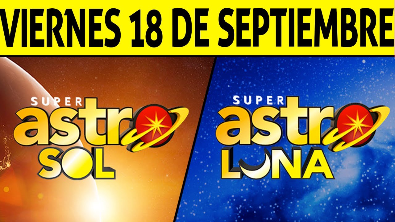 Resultado de ASTRO SOL y ASTRO LUNA del Viernes 18 de Septiembre de 2020   SUPER ASTRO 😱💰🚨