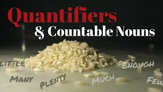 Quantifiers and Countable Nouns Made EASY!