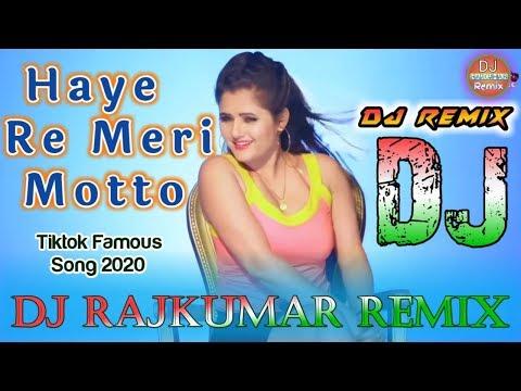 Haye Re Meri Motto Dj Remix Song Hi Re Meri Motto Dj Remix Song Motto Song Remix Tiktok Song Youtube