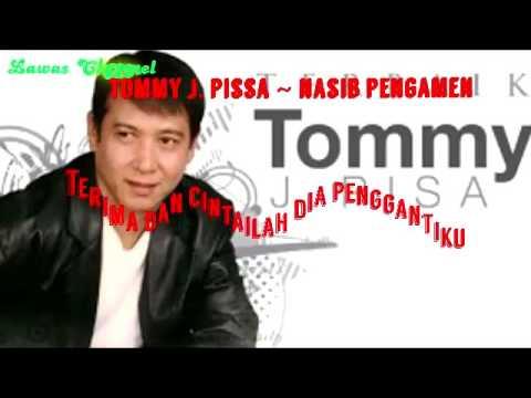 Tommy J Pisa Nasib Pengamen Dangdut Disco & lirik Lagu