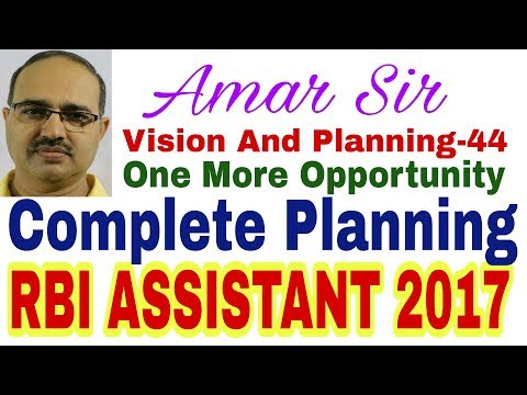 RBI ASSISTANT-2017 Complete Planning #Amar Sir: Vision and Planing-44