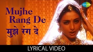 Mujhe Rang De with lyrics | मुझे रंग दे के बोल | Thakshak | A.R. Rahman | Asha Bhosle | Tabu