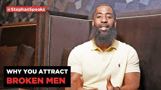 Why You Attract Broken Men 😔 | Dating Advice for Women