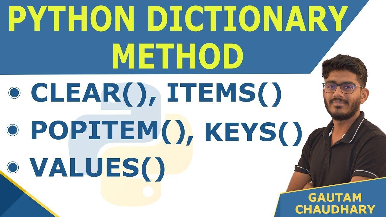 Python Dictionary Method | Clear(), items(), popitem(), keys(), values() |  Python Tutorials in Hindi