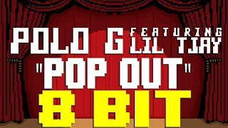 Pop Out [8 Bit Tribute to Polo G feat. Lil Tjay] - 8 Bit Universe