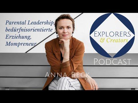 Parental Leadership, bedürfnisorientierte Erziehung, Mompreneur - Interview Anna Beck (EC Podcast)