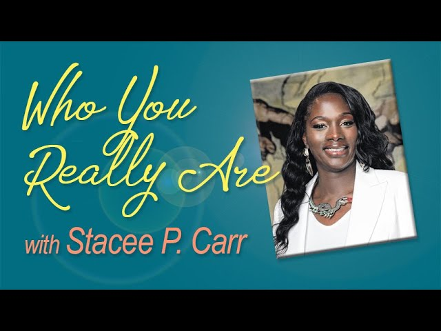 Who You Really Are - Stacee P. Carr on LIFE Today Live