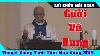 Thuyết Giảng Tĩnh Tâm Mùa Vọng 2019 P1 - CƯỜI TÉ GHẾ - Cha Micae Phạm Quang Hồng