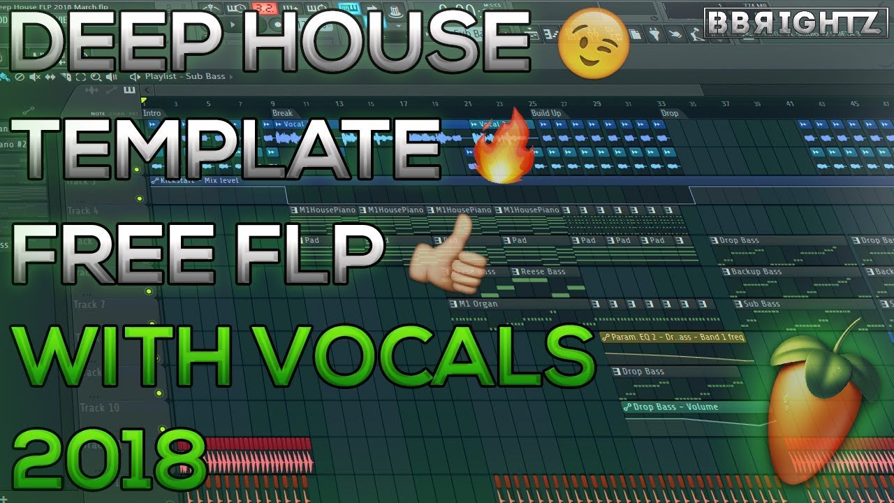 *NEW* Deep House | Template | FREE FLP | With Vocals | FL Studio 12 | 2018
