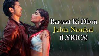 Barsaat Ki Dhun | Jubin Nautiyal | Gurmeet Choudhary, Karishma Sharma | Rochak Kohli | New Song 2021
