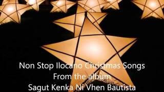 Non Stop Ilocano Christmas Songs - Vhen Bautista