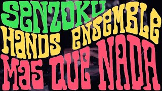 """""""Mas Que Nada"""" - Senzoku Hands Ensemble feat. Luis Valle - Christopher Hardy"""