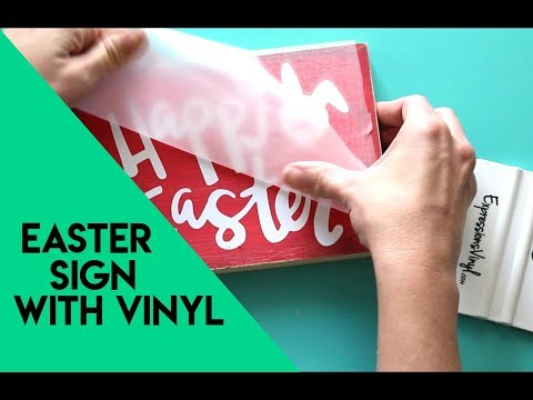 Easter cut files with vinyl to make a cute sign