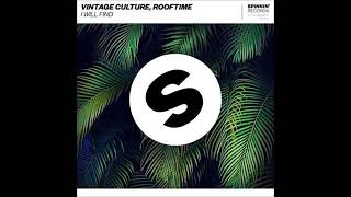 vintage culture rooftime i will find extended mix