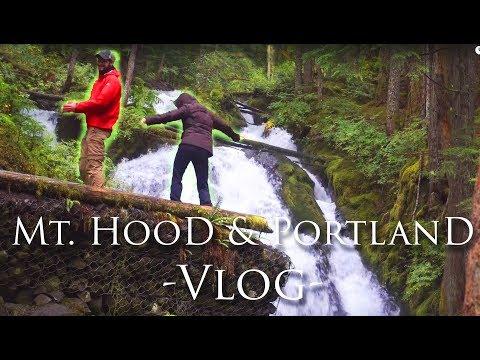 Mt. Hood Vlog | Portland Oregon