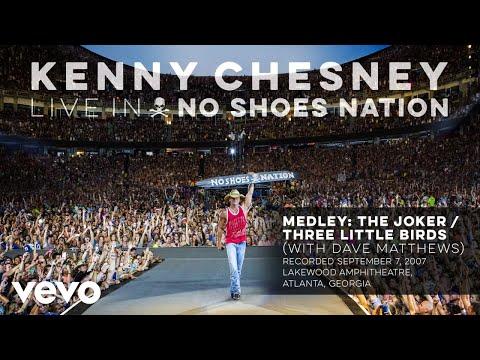 Kenny Chesney - Medley: The Joker / Three Little Birds (Live With Dave Matthews) (Audio)