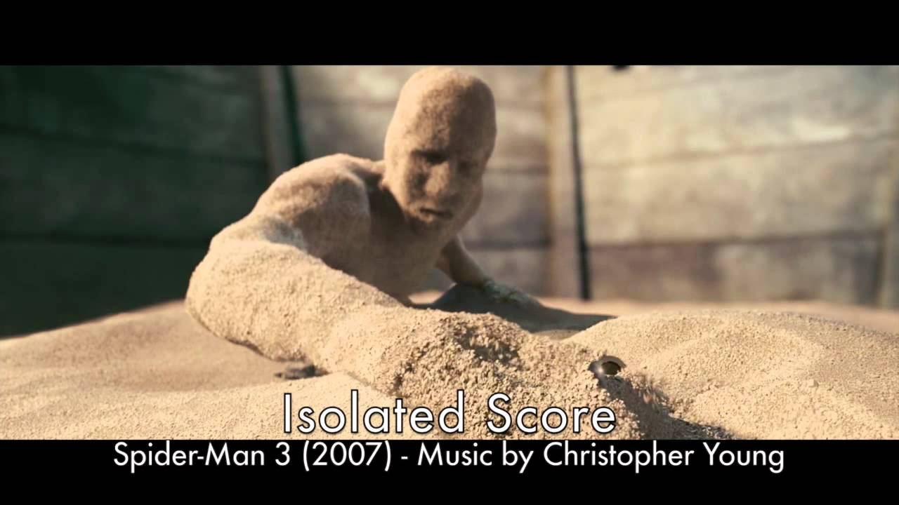 Spider-Man 3 - Birth of Sandman - Isolated Score ...