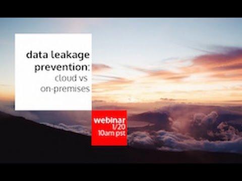 DLP – Cloud versus On-Premises webinar – Jan 2016