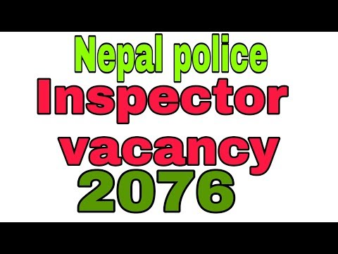 Nepal Police Inspector Vacancy 2076 By Aashish Recruitment Tips #nepalpolice #inspectorvacancy