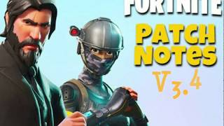 FORTNITE *NEW* UPDTAE 3.4 ! PATCH NOTES