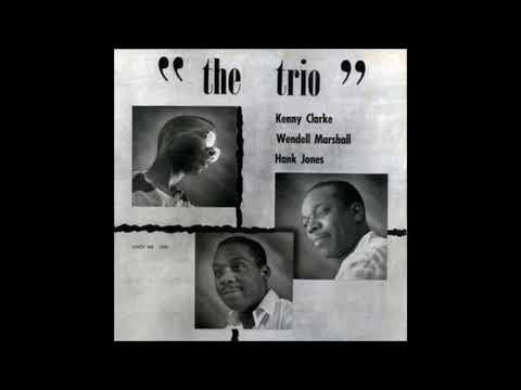 Hank Jones - The Trio ( Full Album )