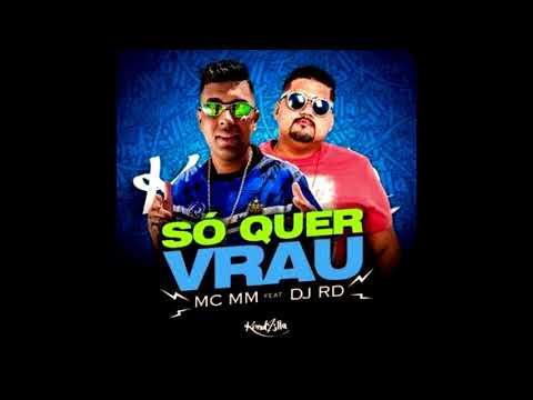 MC MM feat DJ RD - Só Quer Vrau (Sandro M. RMX)