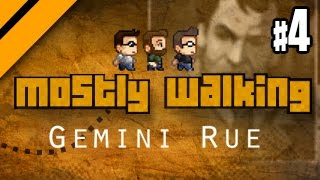 Mostly Walking - Gemini Rue - P4