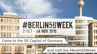 Come to the 5G Capital of Germany and visit the #Berlin5GWeek